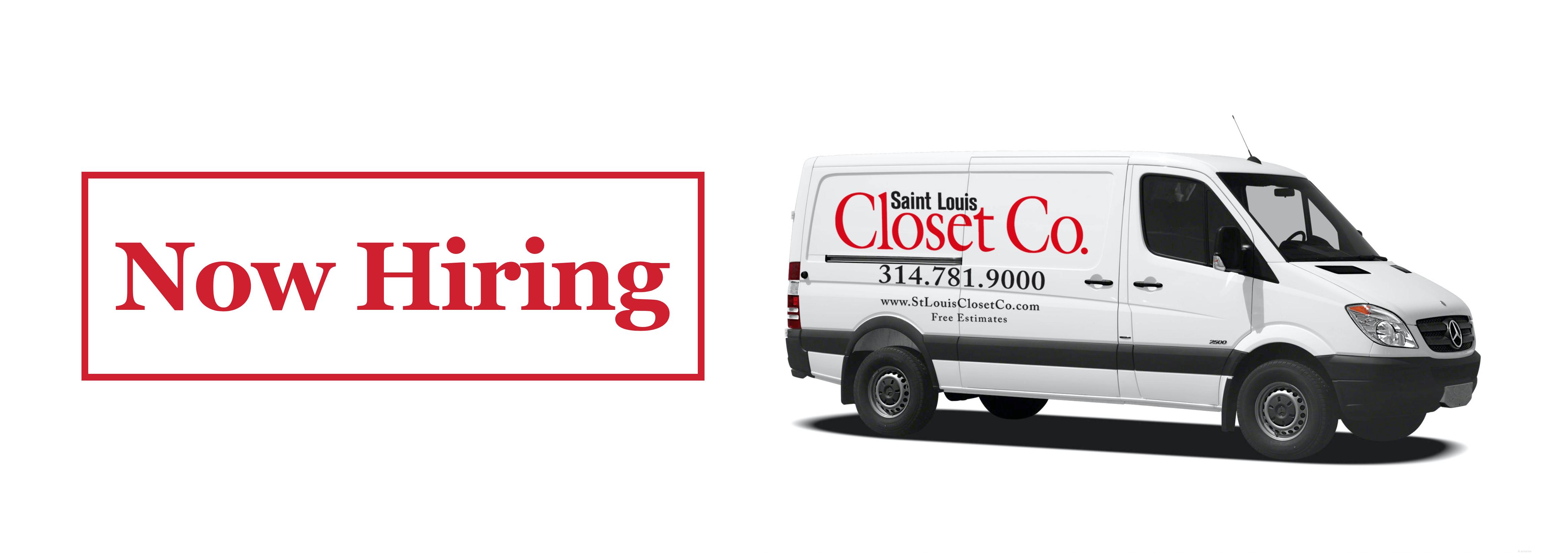 St Louis Closet Co now hiring van